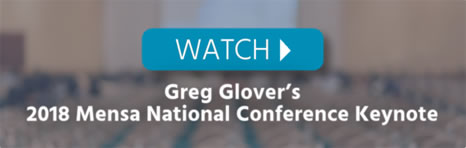 Watch Greg Glover's 2018 Mensa National Conference Keynote